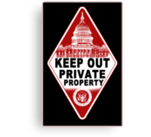 KEEP OUT !!!! Canvas Print