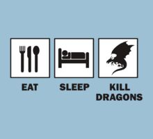 Eat Sleep Kill Dragons by ScottW93