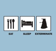 Eat Sleep Exterminate by ScottW93