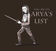 You're on Arya's List by LauraMSS