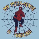 My Pizza-Sense Is Tingling by anfa