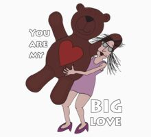 You are my big love by Annika Stromberg