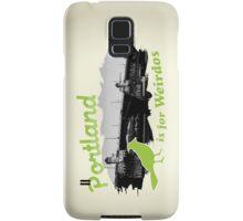 Portland is for Weirdos Samsung Galaxy Case/Skin