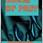 Birds of Prey by Stephen Peace