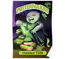 Potter Fail Kids - Terrible Tom - COLOR! Poster