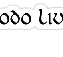 Frodo Lives Sticker