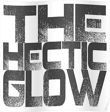 The Hectic Glow by cantanstrophe