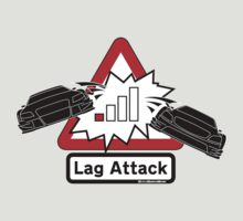Lag Attack! by RlyRbshRacing
