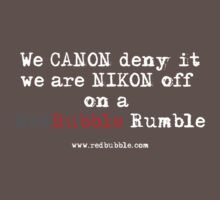RB Rumble shirt ~ Canon deny (white text) by Rosalie Dale