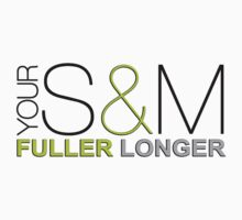 S&M Fuller Longer by Robin Brown