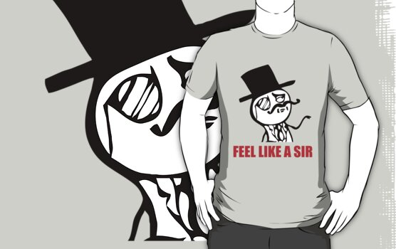 Feel Like A Sir ! by Venum Spotah