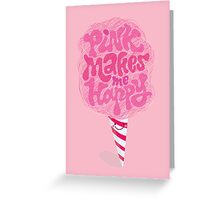 Cotton Candy Pinkaholic Greeting Card