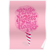 Cotton Candy Pinkaholic Poster