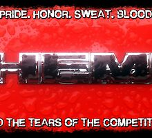HEMI - Pride, Honor, Blood, Sweat and Tears by kalitarios
