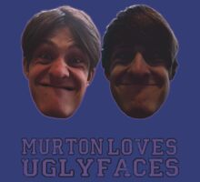 MURTON LOVES UGLY FACES by TheTimLee