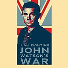 I Am Fighting John Watson's War by moonblossom