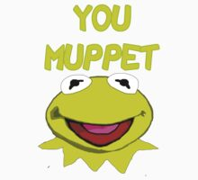 You Muppet by gmanquik