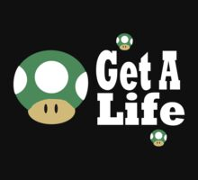 Get a life by connor95