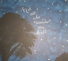 """Not All Who Wander""  by Melissa Goza"