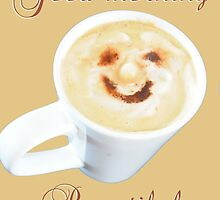 Mr Coffee, your morning greeting- Beautiful by Simplastic