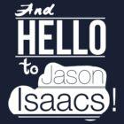 And hello to Jason Isaacs by DLIllustration