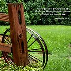 Wagon Wheel - Hebrews 11:1 by Slaughter58