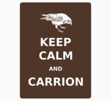 Keep  Calm and Carrion Crow brown T-Shirt