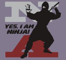 Yes I am Ninja by Vojin Stanic