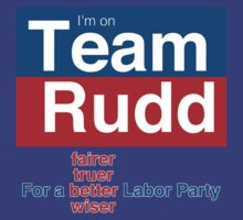 Team Rudd: For a better ALP by kierendaniel
