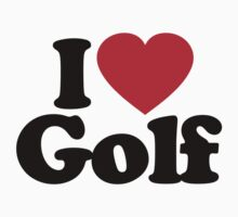 I Love Golf by iheart