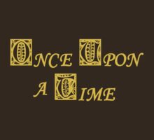 Once Upon A Time by waywardtees