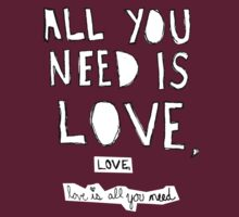 All You Need Is Love, by vivalacourtnehh
