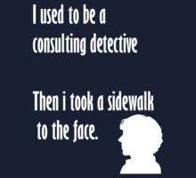 Sherlock,sidewalk to the face by Lorren Francis