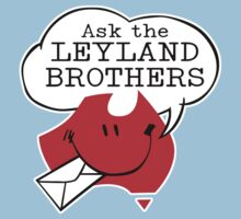 Ask the Leyland Brothers by Bradley John Holland