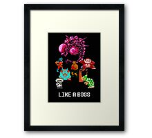 Like a Boss Framed Print