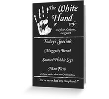 The White Hand Cafe Greeting Card