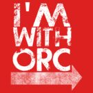 I'm with orc [white] by nimbusnought