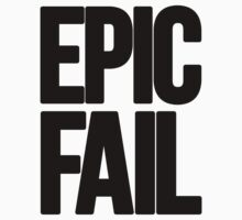 Epic Fail  by DropBass