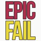 Epic Fail (magenta/yellow) by DropBass