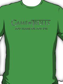 Game of Trolls  T-Shirt