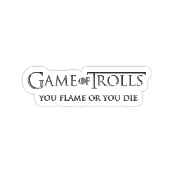 Game of Trolls  by tombst0ne