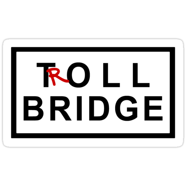Troll Bridge by waywardtees