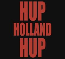 Hup Holland Hup by stuwdamdorp