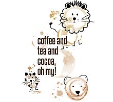 Coffee and Tea and Cocoa, Oh My! Photographic Print