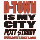 D-Town Is My City T-Shirt (Colour) by Pott Street