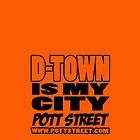 D-Town Is My City iPhone Case by Pott Street by Pott Street