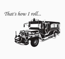 That's how I roll... (jeepney) by MrYum