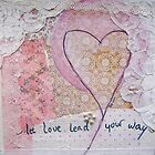 let love lead your way by bibje
