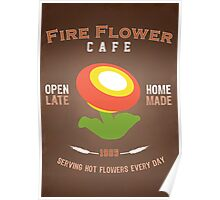 Fire Flower Cafe - Remix Poster
