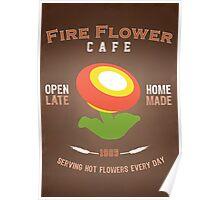 Fire Flower Cafe - Remix Poster